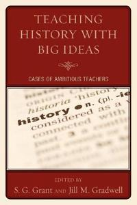 Teaching History With Big Ideas
