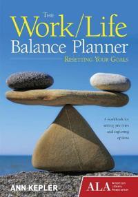 The Work/Life Balance Planner