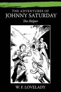 The Adventures of Johnny Saturday