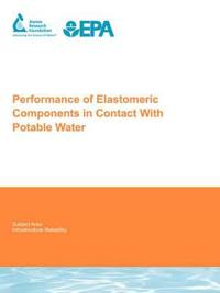 Performance of Elastomeric Components in Contact With Potable Water