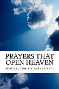 Prayers That Open Heaven
