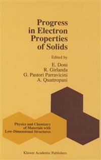 Progress in Electron Properties of Solids