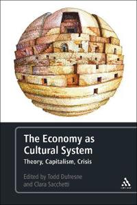 The Economy as Cultural System