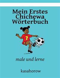 Mein Erstes Chichewa Worterbuch: Male Und Lerne
