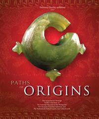 Paths of Origins: The Austronesian Heritage
