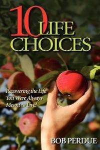 Ten Life Choices