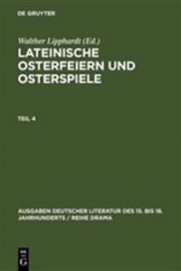Lateinische Osterfeiern Und Osterspiele