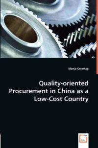 Quality-oriented Procurement in China as a Low-Cost Country
