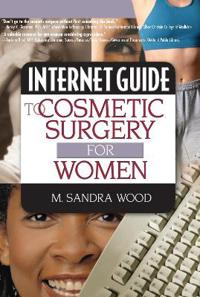 Internet Guide To Cosmetic Surgery For Women