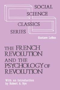 French Revolution and the Psychology of Revolution