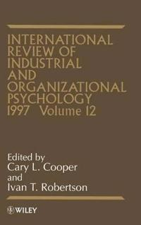 International Review of Industrial and Organizational Psychology 1997