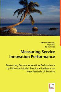 Measuring Service Innovation Performance