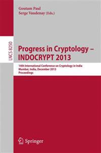 Progress in Cryptology - Indocrypt 2013