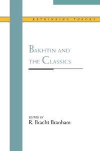 Bakhtin and the Classics