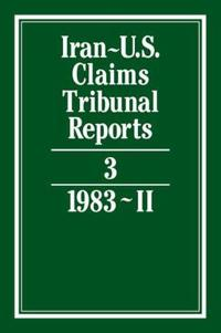Iran-U.S. Claims Tribunal Reports: Volume 3