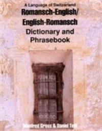 Romansh-English / English-Romansh DictionaryPhrasebook