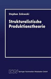 Strukturalistische Produktionstheorie