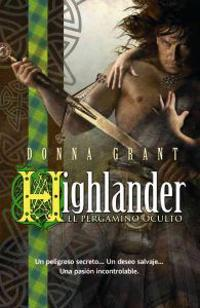 Higlander Pergamino oculto / Forbidden Highlander