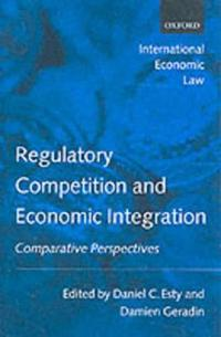 Regulatory Competition and Economic Integration