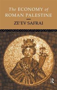 The Economy of Roman Palestine