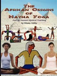 The African Origins of Hatha Yoga