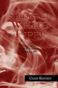 Smoking White Pipe!