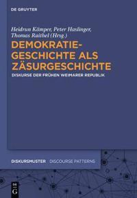 Demokratiegeschichte Als Zäsurgeschichte