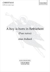 A Boy is Born in Bethlehem (Puer Natus)