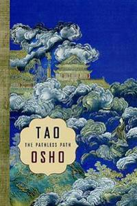 Tao: The Pathless Path: The Pathless Path
