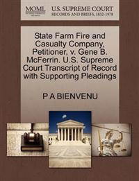 State Farm Fire and Casualty Company, Petitioner, V. Gene B. McFerrin. U.S. Supreme Court Transcript of Record with Supporting Pleadings