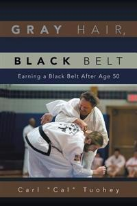 Gray Hair, Black Belt