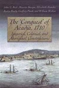 The Conquest of Acadia, 1710
