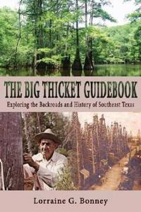 The Big Thicket Guidebook