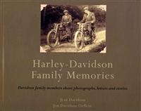 Harley-Davidson Family Memories