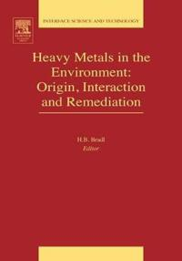 Heavy Metals in the Environment: Origin, Interaction and Remediation
