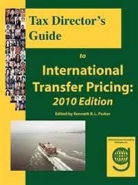 Tax Director's Guide to International Transfer Pricing