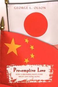 Pre-Emptive Love