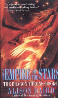 The Empire of the Stars: The Dragon Throne, Book II