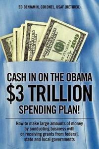 Cash in on the Obama $3 Trillion Spending Plan!