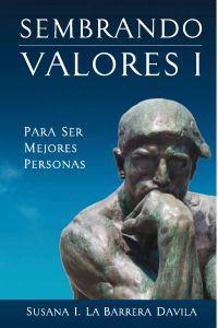 SEMBRANDO VALORES I PARA SER MEJORES PERSONAS