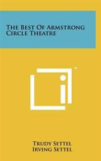 The Best of Armstrong Circle Theatre