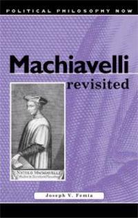 Machiavelli Revisited