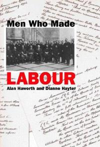 Men Who Made Labour
