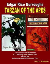 Tarzan of the Apes a Comparison Between the A.C. McClurg First Edition Text Versus the Ballantine Books/Gutenberg Text