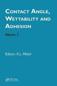 Contact Angle, Wettability & Adhesion