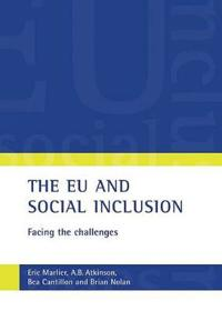The EU and Social Inclusion: Facing the Challenges