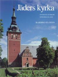 Södermanland : Jäders kyrka