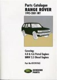 Range Rover Parts Catalogue 1995-2001 My: Rtc9970ce: Covers: 4.0 and 4.6 Litre V8 Petrol Plus the Diesel BMW 2.5 Litre