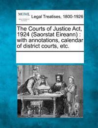 The Courts of Justice ACT, 1924 (Saorstat Eireann)