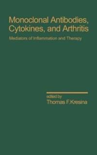 Monoclonal Antibodies, Cytokines and Arthritis